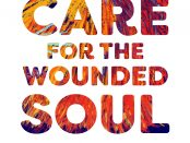 Self-Care for the Wounded Soul