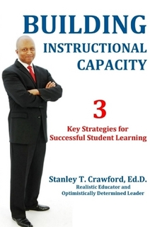 Building Instructional Capacity By Stanley Crawford