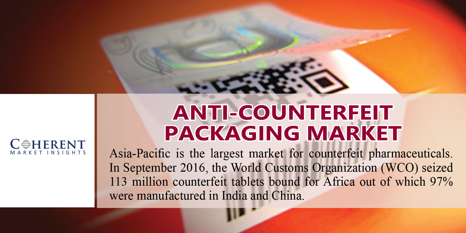 global anti counterfeit packaging marke The global anti-counterfeit packaging market is expected to reach usd 18487 billion by 2025, according to a new report by grand view research, inc.