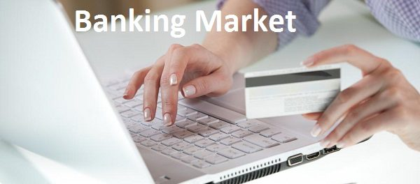 Banking Market Report