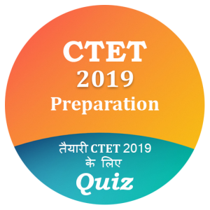 CTET Exam 2019 Quiz & Preparation by Careerdost
