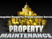 bespoke property preservation services